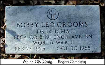 GROOMS (VETERAN), BOBBY LEO - Craig County, Oklahoma | BOBBY LEO GROOMS (VETERAN) - Oklahoma Gravestone Photos