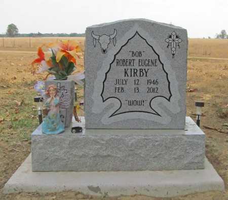 "KIRBY, ROBERT EUGENE ""BOB"" - Delaware County, Oklahoma | ROBERT EUGENE ""BOB"" KIRBY - Oklahoma Gravestone Photos"