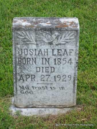 LEAF, JOSIAH - Delaware County, Oklahoma   JOSIAH LEAF - Oklahoma Gravestone Photos