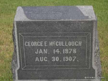 MCCULLOUGH, GEORGE E - Delaware County, Oklahoma   GEORGE E MCCULLOUGH - Oklahoma Gravestone Photos