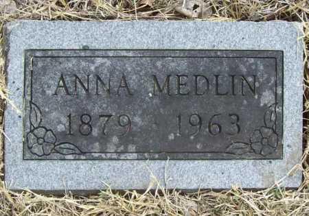 MEDLIN, ANNA - Delaware County, Oklahoma | ANNA MEDLIN - Oklahoma Gravestone Photos
