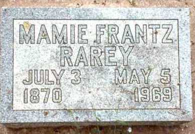 "FRANTZ RAREY, MARY ""MAMIE"" - Garfield County, Oklahoma | MARY ""MAMIE"" FRANTZ RAREY - Oklahoma Gravestone Photos"