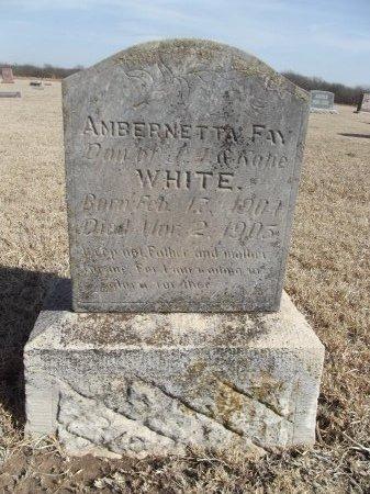 WHITE, AMBERNETTA FAY - Grant County, Oklahoma | AMBERNETTA FAY WHITE - Oklahoma Gravestone Photos