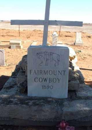 COWBOY, FAIRMOUNT - Harmon County, Oklahoma | FAIRMOUNT COWBOY - Oklahoma Gravestone Photos