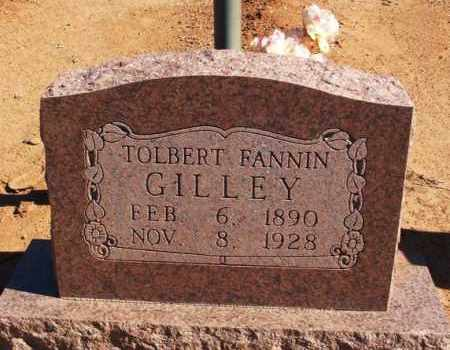 GILLEY, TOLBERT FANNIN - Harmon County, Oklahoma   TOLBERT FANNIN GILLEY - Oklahoma Gravestone Photos