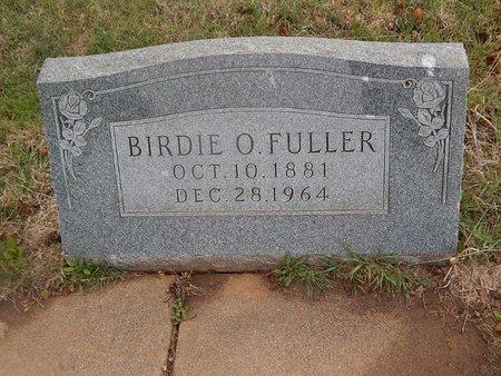 FULLER, BIRDIE O - Kay County, Oklahoma | BIRDIE O FULLER - Oklahoma Gravestone Photos