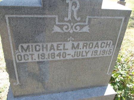 ROACH, MICHAEL M (CLOSE-UP) - Kay County, Oklahoma   MICHAEL M (CLOSE-UP) ROACH - Oklahoma Gravestone Photos