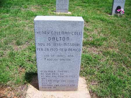 "DALTON, HENRY COLEMAN ""COLE"" - Kingfisher County, Oklahoma   HENRY COLEMAN ""COLE"" DALTON - Oklahoma Gravestone Photos"