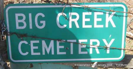 * BIG CREEK SIGN,  - Le Flore County, Oklahoma    * BIG CREEK SIGN - Oklahoma Gravestone Photos