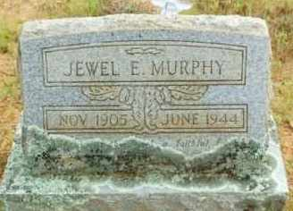 MURPHY, JEWEL E. - Le Flore County, Oklahoma | JEWEL E. MURPHY - Oklahoma Gravestone Photos