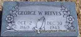 REEVES, GEORGE W - Le Flore County, Oklahoma | GEORGE W REEVES - Oklahoma Gravestone Photos