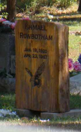 ROWBOTHAM, ISHMAEL - Mayes County, Oklahoma | ISHMAEL ROWBOTHAM - Oklahoma Gravestone Photos