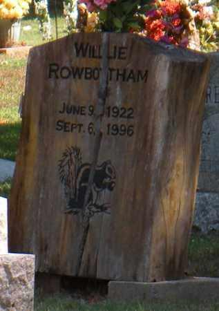 ROWBOTHAM, WILLIE - Mayes County, Oklahoma | WILLIE ROWBOTHAM - Oklahoma Gravestone Photos