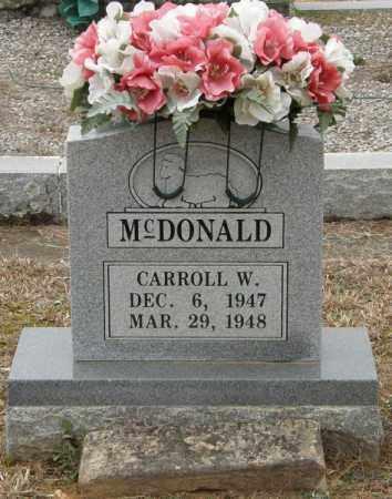 MCDONALD, CARROLL W. - McCurtain County, Oklahoma | CARROLL W. MCDONALD - Oklahoma Gravestone Photos