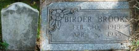 BROOKS, BIRDER - Muskogee County, Oklahoma | BIRDER BROOKS - Oklahoma Gravestone Photos