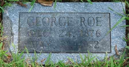 ROE, GEORGE - Muskogee County, Oklahoma | GEORGE ROE - Oklahoma Gravestone Photos