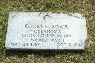 ADAIR, GEORGE - Nowata County, Oklahoma   GEORGE ADAIR - Oklahoma Gravestone Photos