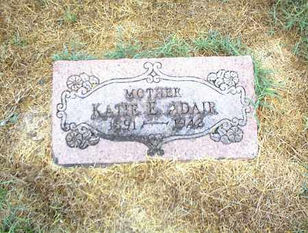 ADAIR, KATIE E. - Nowata County, Oklahoma | KATIE E. ADAIR - Oklahoma Gravestone Photos