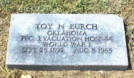 BURCH, TOY. N. - Nowata County, Oklahoma | TOY. N. BURCH - Oklahoma Gravestone Photos