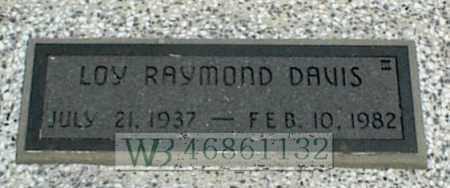 DAVIS, LOY RAYMOND - Nowata County, Oklahoma   LOY RAYMOND DAVIS - Oklahoma Gravestone Photos