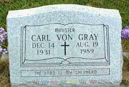 GRAY, CARL VON - Nowata County, Oklahoma | CARL VON GRAY - Oklahoma Gravestone Photos
