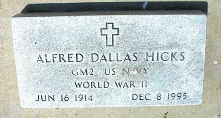 HICKS, ALFRED DALLAS - Nowata County, Oklahoma | ALFRED DALLAS HICKS - Oklahoma Gravestone Photos