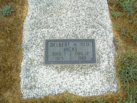 HICKS, DELBERT H. - Nowata County, Oklahoma | DELBERT H. HICKS - Oklahoma Gravestone Photos
