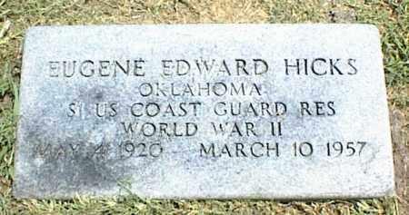 HICKS, EUGENE EDWARD - Nowata County, Oklahoma   EUGENE EDWARD HICKS - Oklahoma Gravestone Photos