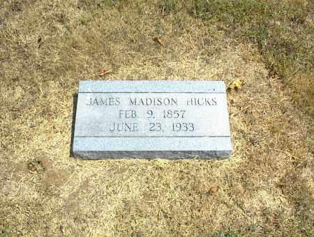 HICKS, JAMES MADISON - Nowata County, Oklahoma | JAMES MADISON HICKS - Oklahoma Gravestone Photos