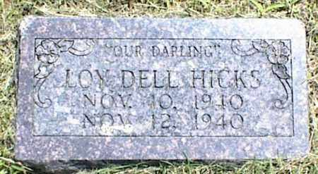 HICKS, LOY DELL - Nowata County, Oklahoma   LOY DELL HICKS - Oklahoma Gravestone Photos