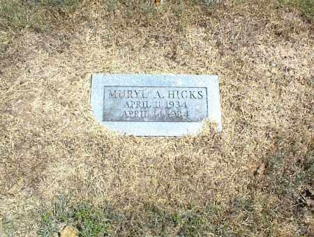 HICKS, MURYL A. - Nowata County, Oklahoma | MURYL A. HICKS - Oklahoma Gravestone Photos