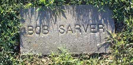 SARVER, BOB - Nowata County, Oklahoma | BOB SARVER - Oklahoma Gravestone Photos