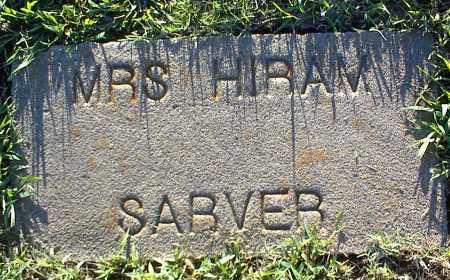 SARVER, MRS. HIRAM - Nowata County, Oklahoma | MRS. HIRAM SARVER - Oklahoma Gravestone Photos