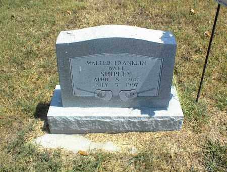 SHIPLEY, WALTER FRANKLIN - Nowata County, Oklahoma | WALTER FRANKLIN SHIPLEY - Oklahoma Gravestone Photos