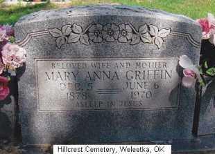 HALL GRIFFIN, MARY ANNA - Okfuskee County, Oklahoma | MARY ANNA HALL GRIFFIN - Oklahoma Gravestone Photos