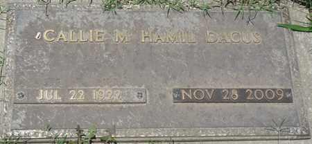 HAMIL DACUS, CALLIE M - Osage County, Oklahoma | CALLIE M HAMIL DACUS - Oklahoma Gravestone Photos