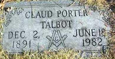 TALBOT, CLAUDE PORTER - Ottawa County, Oklahoma   CLAUDE PORTER TALBOT - Oklahoma Gravestone Photos