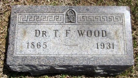 WOOD, THOMAS  F, DR - Sequoyah County, Oklahoma   THOMAS  F, DR WOOD - Oklahoma Gravestone Photos