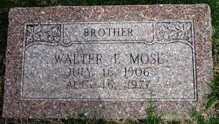 MOSE, WALTER F - Tulsa County, Oklahoma | WALTER F MOSE - Oklahoma Gravestone Photos