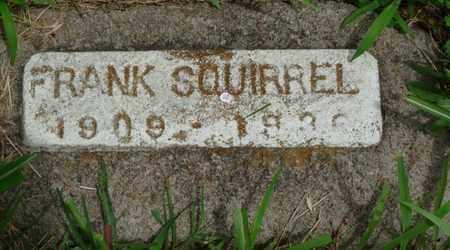 SQUIRREL, FRANK - Tulsa County, Oklahoma   FRANK SQUIRREL - Oklahoma Gravestone Photos