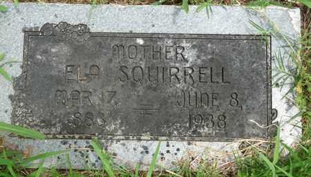 SQUIRRELL, ELA - Tulsa County, Oklahoma   ELA SQUIRRELL - Oklahoma Gravestone Photos