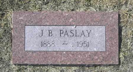 PASLAY, J B - Washington County, Oklahoma   J B PASLAY - Oklahoma Gravestone Photos