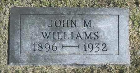 WILLIAMS, JOHN M - Washington County, Oklahoma | JOHN M WILLIAMS - Oklahoma Gravestone Photos
