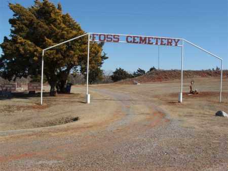 *FOSS, *ENTRANCE - Washita County, Oklahoma | *ENTRANCE *FOSS - Oklahoma Gravestone Photos