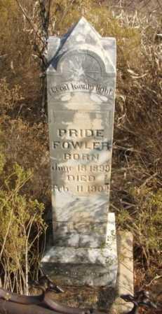 FOWLER, PRIDE - Washita County, Oklahoma | PRIDE FOWLER - Oklahoma Gravestone Photos