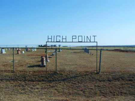 *HIGH POINT, *OVERVIEW - Washita County, Oklahoma | *OVERVIEW *HIGH POINT - Oklahoma Gravestone Photos