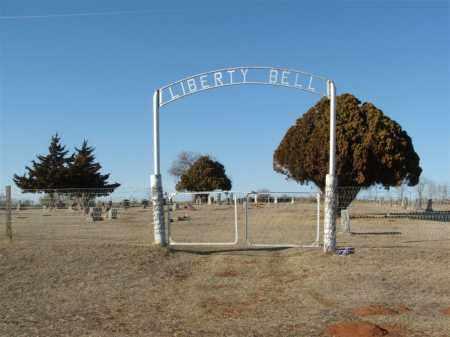 *LIBERTY BELL, *ENTRANCE - Washita County, Oklahoma | *ENTRANCE *LIBERTY BELL - Oklahoma Gravestone Photos
