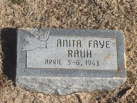 RAUH, ANITA FAYE - Woods County, Oklahoma | ANITA FAYE RAUH - Oklahoma Gravestone Photos