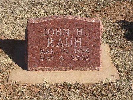 RAUH, JOHN H - Woods County, Oklahoma   JOHN H RAUH - Oklahoma Gravestone Photos