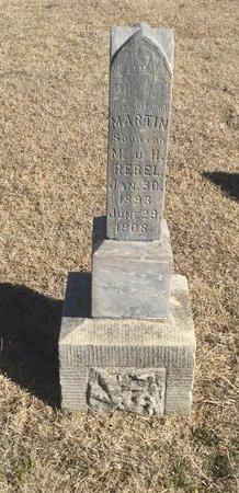 REBEL, MARTIN - Woods County, Oklahoma   MARTIN REBEL - Oklahoma Gravestone Photos